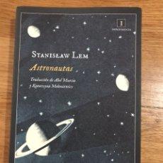 Libros de segunda mano: STANISLAW LEM ASTRONAUTAS. Lote 183913686