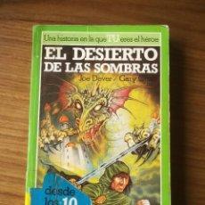 Libros de segunda mano: EL DESIERTO DE LAS SOMBRAS LOBO SOLITARIO 5 JOE DEVER/GARY CHALK COLECCION ALTEA JUNIOR LIBROJUEGO. Lote 184017648