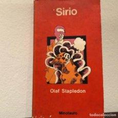 Libros de segunda mano: SIRIO.OLAF STAPLEDON. EDITORIAL MINOTAURO. Lote 184052102