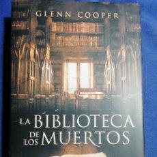 Libros de segunda mano: LA BIBLIOTECA DE LOS MUERTOS. GLENN COOPER. TAPA DURA. BUEN ESTADO. Lote 184230017