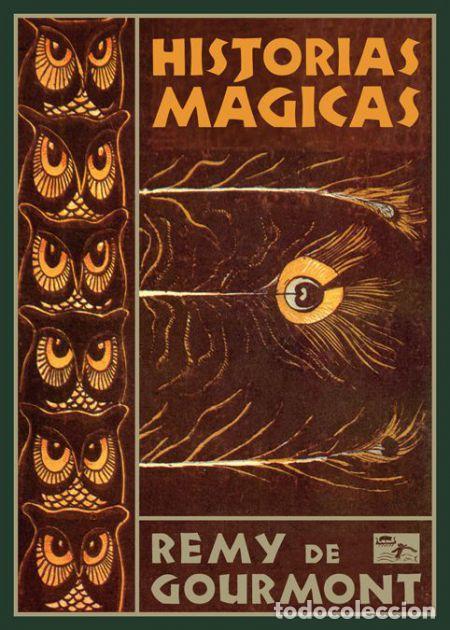 REMY DE GOURMONT. HISTORIAS MÁGICAS. NUEVO (Libros de Segunda Mano (posteriores a 1936) - Literatura - Narrativa - Ciencia Ficción y Fantasía)