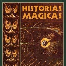 Libros de segunda mano: REMY DE GOURMONT. HISTORIAS MÁGICAS. NUEVO. Lote 218172695