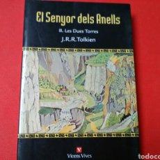Libros de segunda mano: EL SENYOR DELS ANELLS . II LES DUES TORRES . J:R.R.TOLKIEN ED. VICENS VIVES. Lote 184528250