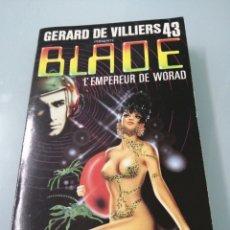 Libros de segunda mano: BLADE. L'EMPEREUR DE WORAD. GÉRARD DE VILLIERS. 1983.. Lote 185697358