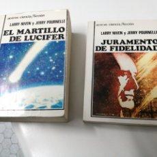 Libros de segunda mano: EL MARTILLO DE LUCIFER Y JURAMENTO DE FIDELIDAD. LARRY NIVEN Y JERRY POURNELLE. ACERVO CIENCIA FICCI. Lote 185946923