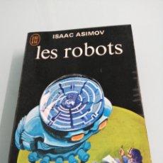 Libros de segunda mano: LES ROBOTS. ISAAC ASIMOV. J'AI LU. PREMIERE EDITION. 1967.. Lote 186073358