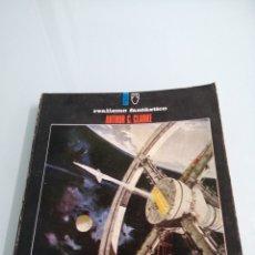 Libros de segunda mano: 2001 UNA ODISEA ESPACIAL. ARTHUR C. CLARKE. PRIMERA EDICIÓN. 1969.ED.POMAIRE.. Lote 186073540