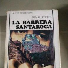 Libros de segunda mano: LA BARRERA SANTAROGA - FRANK HERBERT. ACERVO. Lote 187389822