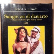 Libri di seconda mano: SANGRE EN EL DESIERTO - ROBERT E. HOWARD - LA BIBLIOTECA DEL LABERINTO - 2007 - NUEVO CON TARAS. Lote 188598697