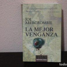 Libros de segunda mano: LA MEJOR VENGANZA POR JOE ABERCROMBIE. Lote 188646112