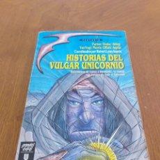 Libros de segunda mano: HISTORIAS DEL VULGAR UNICORNIO. Lote 188802291