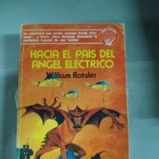 Livros em segunda mão: HACIA EL PAÍS DEL ÁNGEL ELÉCTRICO - WILLIAM ROTSLER. EDAF.. Lote 189077561