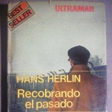 Libros de segunda mano: RECOBRANDO EL PASADO. HANS HERLIN. Lote 189454417