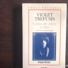 Livres d'occasion: CARTAS DE AMOR A VITA. VIOLET TREFUSIS. Lote 189604651