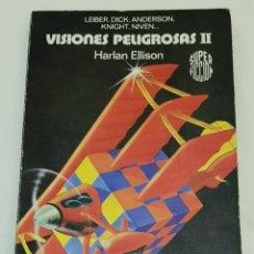 Libros de segunda mano: VISIONES PELIGROSAS II – HARLAN ELLISON. Lote 189739048