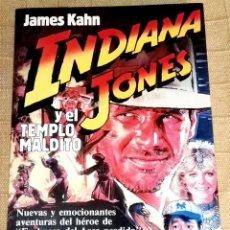 Libros de segunda mano: INDIANA JONES Y EL TEMPLO MALDITO; JAMES KAHN - PLANETA, PRIMERA EDICIÓN 1984. Lote 191036038