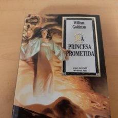 Livres d'occasion: LA PRINCESA PROMETIDA. WILLIAM GOLDMAN.. Lote 191243965