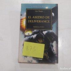 Libros de segunda mano: EL ASEDIO DE DELIVERANCE - FANTASMAS DE TERRA - HEREJÍA HORUS - GAV THORPE - TIMUN MAS -(B75). Lote 191697107