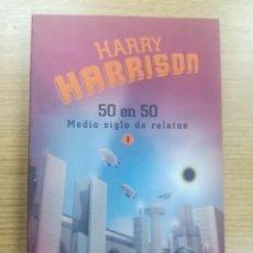Libros de segunda mano: HARRY HARRISON 50 EN 50 MEDIO SIGLO DE RELATOS #1 (MINOTAURO). Lote 193966530