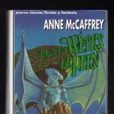 Libros de segunda mano: TODOS LOS WEYRS DE PERN POR ANNE MCCAFFREY (1ª EDICIÓN: ENERO, 1993 · 502 PÁGINAS) -PESO: 527 GRAMOS. Lote 194256853