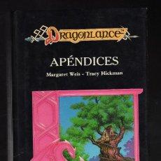 Libros de segunda mano: DRAGONLANCE: APÉNDICES POR MARGARET WEIS Y TRACY HICKMAN - EDITORIAL TIMUN MAS, 1990 · 384 PÁGINAS -. Lote 194257185