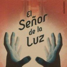 Libros de segunda mano: EL SEÑOR DE LA LUZ. Lote 194261902