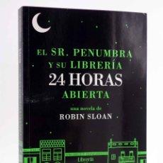 Libros de segunda mano: EL SR. PENUMBRA Y SU LIBRERÍA 24 HORAS ABIERTA (ROBIN SLOAN) ROCA, 2013. OFRT. Lote 194368677