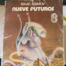 Libros de segunda mano: NUEVE FUTUROS. - ASIMOV, ISAAC.. Lote 194369410