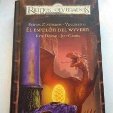 Libros de segunda mano: EL ESPOLÓN DEL WYVERN/REINOS OLVIDADOS II. Lote 194541668