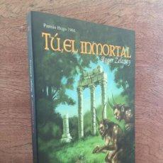 Libros de segunda mano: TU, EL INMORTAL - ROGER ZELASZNY - BIBLIOPOLIS - 1ª EDICION 2004 - COMO NUEVO. Lote 194566198