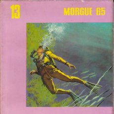 Libros de segunda mano: NOVELA COLECCION MORGUE 65 MUERTE DE UN HOMBRE RANA . Lote 194566641