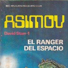 Libros de segunda mano: NOVELA COLECCION ASIMOV EL RANGER DEL ESPACIO. Lote 194566847