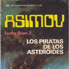 Libros de segunda mano: NOVELA COLECCION ASIMOV LOS PIRATAS DEL ASTEROIDES. Lote 194567038