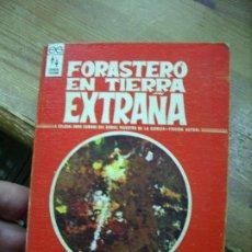 Libros de segunda mano: FORASTERO EN TIERRA EXTRAÑA, ROBERT A. HEINLEIN. L.6922-628. Lote 194577840
