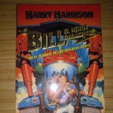 Libros de segunda mano: EN EL PLANETA DE LOS ESCLAVOS ROBOT - BILL EL HÉROE GALÁCTICO 1 (HARRY HARRISON). Lote 194645928
