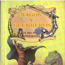 Libros de segunda mano: LIBRO-JUEGO MAGOS Y GUERREROS, Nº 8: LA AMENAZA DEL DUEÑO DEL TIEMPO. TU ERES EL PROTAGONISTA. Lote 194690813