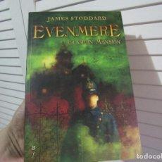 Libros de segunda mano: EVENMERE, LA GRAN MANSION, JAMES STODDARD, BIBLIOPOLIS FANTASTICA 53, 2007. Lote 194716048