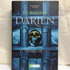 Libros de segunda mano: DARIEN, EL IMPERIO DE SAL (C. F. IGGULDEN). Lote 194740527