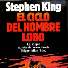 Libros de segunda mano: EL CICLO DEL HOMBRE LOBO - STEPHEN KING - EDITORIAL PLANETA - COLECCIÓN CONTEMPORÁNEA. Lote 194858400