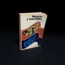 Libros de segunda mano: PAMELA SARGENT - MUJERES Y MARAVILLAS - EDITORIAL BRUGUERA 1ª EDICION 1977. Lote 194884865