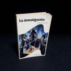 Libros de segunda mano: STANISLAW LEM - LA INVESTIGACION - EDITORIAL BRUGUERA 1ª EDICION 1977. Lote 194885016