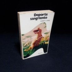 Libros de segunda mano: ROBERT F. JONES - DEPORTE SANGRIENTO - EDITORIAL BRUGUERA 1ª EDICION 1977. Lote 194885618