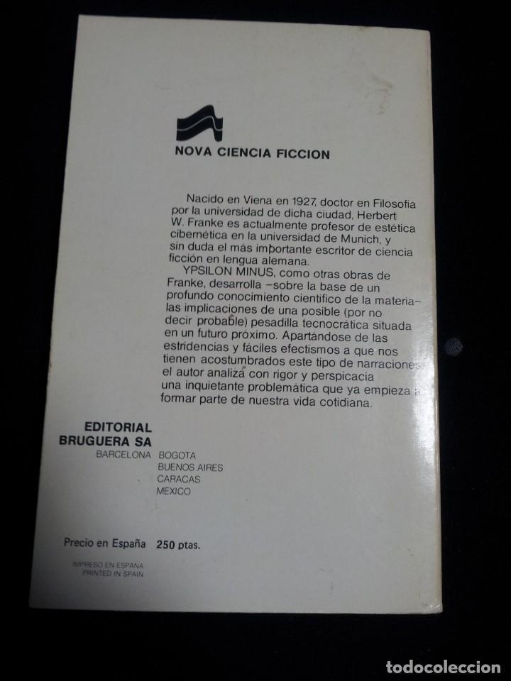 Libros de segunda mano: HERBERT W. FRANKE - YPSILON MINUS - EDITORIAL BRUGUERA 1ª EDICION 1978 - Foto 2 - 194886732