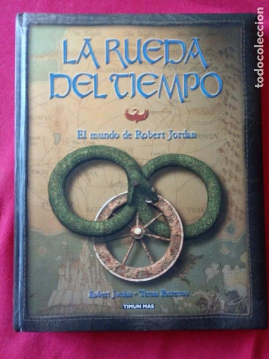LA RUEDA DEL TIEMPO - EL MUNDO DE ROBERT JORDAN. (Libros de Segunda Mano (posteriores a 1936) - Literatura - Narrativa - Ciencia Ficción y Fantasía)