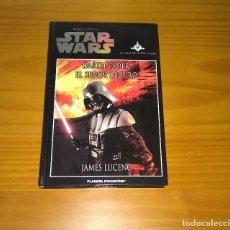 Libros de segunda mano: STAR WARS DARTH VADER EL SEÑOR OSCURO JAMES LUCENO PLANETA DE AGOSTINI. Lote 194913143