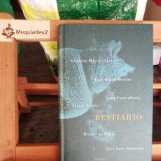 Libros de segunda mano: BESTIARIO VVAA (TAPA DURA EDITORIAL SIRUELA). Lote 194923172