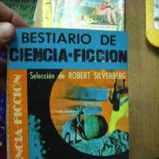Libros de segunda mano: BESTIARIO DE CIENCIA FICCIÓN, ROBERT SILVERBERG. L.12820-475. Lote 194935131