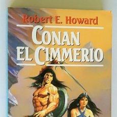 Libros de segunda mano: CONAN EL CIMMERIO - ROBERT E. HOWARD; MARTINEZ ROCA FANTASY, Nº 43 (SAGA DE CONAN, VOLUMEN 2). Lote 194952293