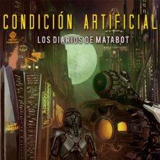 Libros de segunda mano: CONDICIÓN ARTIFICIAL. - WELLS, MARTHA.. Lote 194994723