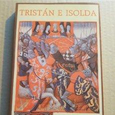 Libros de segunda mano: TRISTÁN E ISOLDA GOTTFRIED VON STRASSBURG ( SIRUELA ). Lote 194995063